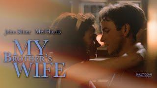 My Brother's Wife (1989) | Full Movie | John Ritter | Mel Harris | Dakin Matthews