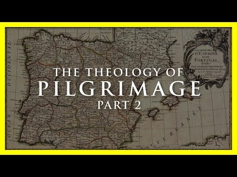 Dr Marshall: Theology of Pilgrimage Part 2 St James in Spain