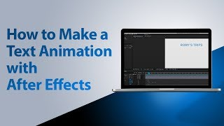 How to Make a Text Animation Using After Effects