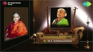 Annamayya Keertanas by MS Subbulakshmi - Jukebox