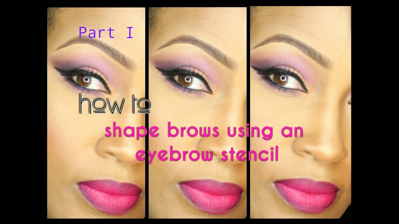 How To Shape Brows With An Eyebrow Stencil Youtube
