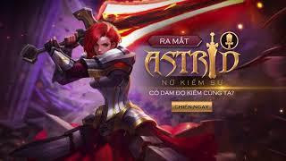 [Trailer] Astrid - Nữ kiếm sư - Garena Liên Quân Mobile- Garena Liên Quân Mobile