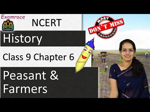 NCERT Class 9 History Chapter 6: Peasant and Farmers