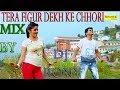 Tera Figur Dekh Ke Chori remix by dj rony with flp