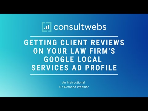 Getting Client Reviews On Your Law Firm's Google Local Services Ad Profile