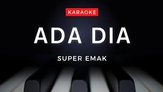 Download lagu Ada Dia karaoke