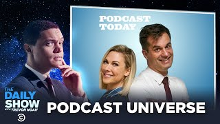 The Daily Show Podcast Universe - Podcast Today | The Daily Show
