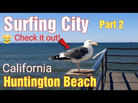 Huntington Beach,  California ( Part 2 )