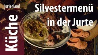 Kochen am Lagerfeuer - Silvestermenü - Jurtenland