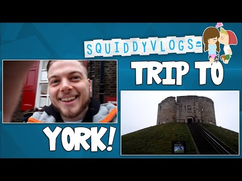 SquiddyVlogs - TRIP TO YORK! [8]