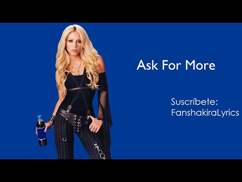 Shakira - Ask For More mp3 indir