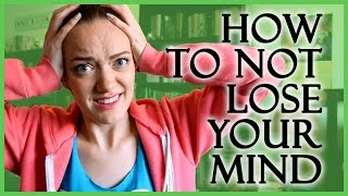 How To Not Lose Your Mind (When Writing a Novel)