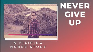 IELTS 5x? Covid pandemic? volcano eruption? family tragedy? A Filipino Nurse story: never giving up