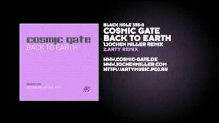 Cosmic Gate - Back To Earth (Arty Remix)