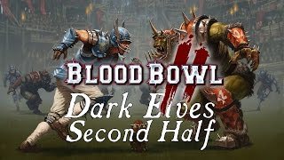 Blood Bowl 2 - Drink Drink Revolution v. Orcs - Match 1 - 2nd Half