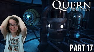 Let's Play Quern: Undying Thoughts Part 17 | AM I GOING INSANE?!