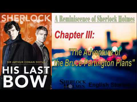 "[MultiSub] Sherlock Holmes Story - His Last Bow: "" The Adventure of the Bruce-Partington Plans """