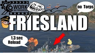 FRIESLAND - No Torpedos but DAKKA DAKKA    World of Warships