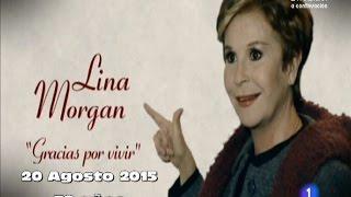 Especial Lina Morgan GRACIAS POR VENIR - Su vída en Cine & Teatro
