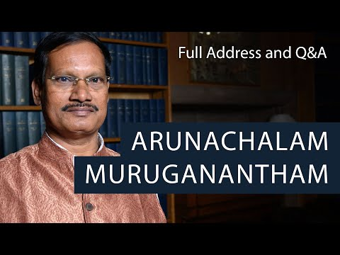 Arunachalam Muruganantham Aka Pad Man   Full Address And Q&A   Oxford Union