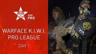Warface K.I.W.I.: Pro League. Day 7