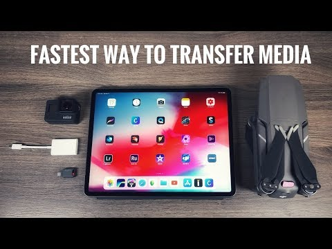 Fastest Way To Transfer Media To The IPad Pro 2018