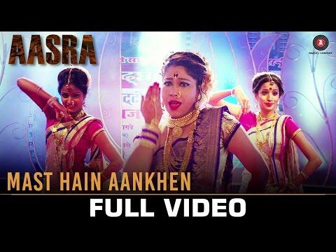 Mast Hain Aankhen - Full Video | Aasra | Pooja...