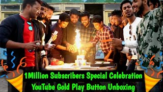 1 Million Subscribers Special Celebration & Gold Play Button Unboxing - PrankBuzz