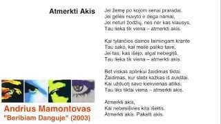 Andrius Mamontovas - Atmerkti Akis