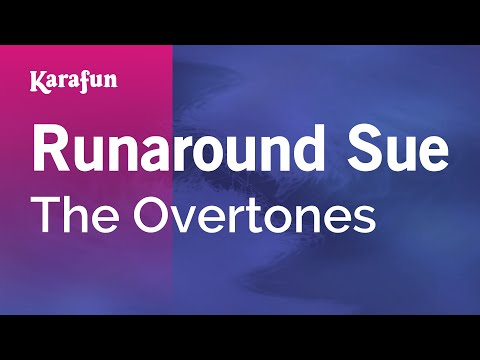 Karaoke Runaround Sue - The Overtones *