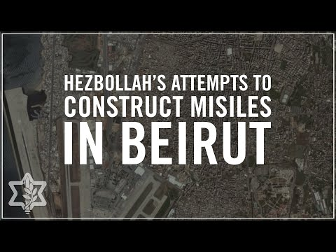 Hezbollah's Attempts to Construct Accurate Missile Project in Beirut