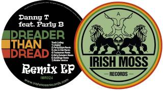 01 Danny T - Dreader Than Dread (Original) [Irish Moss Records]