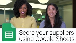 How to Create Supplier Scorecards with Sheets | The G Suite Show