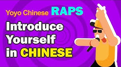 Introduce Yourself in Chinese | Yoyo Chinese Raps