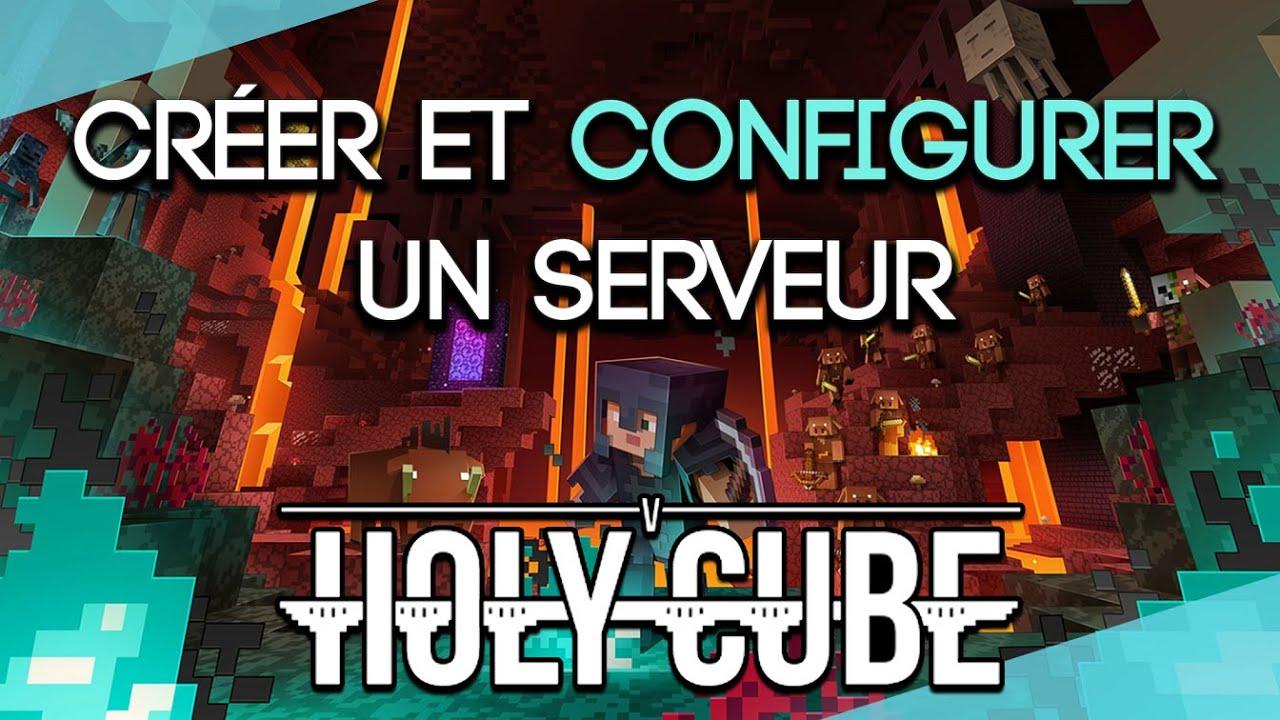 """Download CRÉER ET CONFIGURER UN SERVEUR """"HOLYCUBE"""" !"""