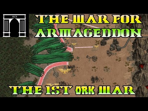 40k Lore, The War For Armageddon, The 1st Ork War!