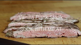 Vanilla Flank Steak - Smoked with Black Tea on the Big Green Egg - COOK WITH ME.AT