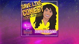 Shappi Khorsandi - Save Live Comedy at The Clapham Grand