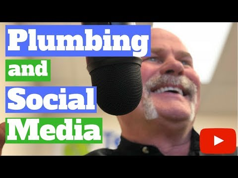 Being a Plumber on Social Media...