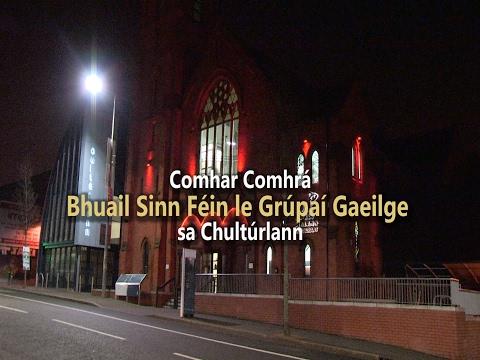 Bhuail Sinn Féin le Grúpaí Gaeilge
