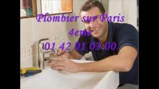 Plombier sur Paris 4eme 01 42 01 03 00 Plomberie 75004 Paris 4(, 2012-08-12T22:24:51.000Z)