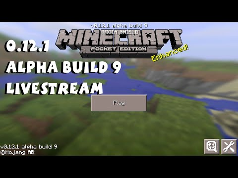 Minecraft Pocket Edition 0.12.1 Beta Livestream (Beta Test Alpha Build 9)
