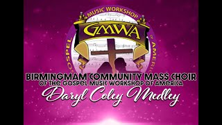 Daryl Coley Medley - GMWA Birmingham Chapter