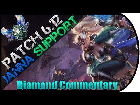 S6 Janna Support! How 2 Carry in Patch 6.12 (Diamond Ranked Commentary)
