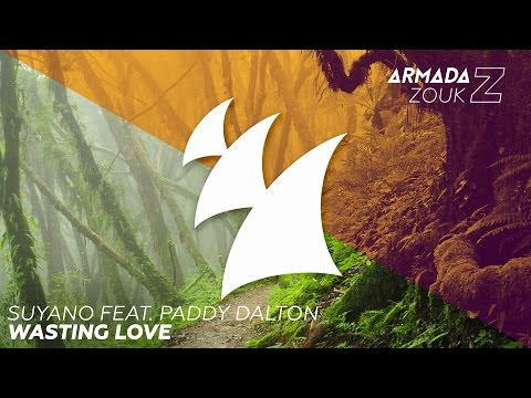 Suyano feat. Paddy Dalton - Wasting Love