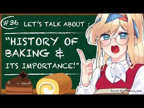 【ALSTROEPEDIA #36】History of Baking & Its Importance【NIJISANJI ID | Layla】