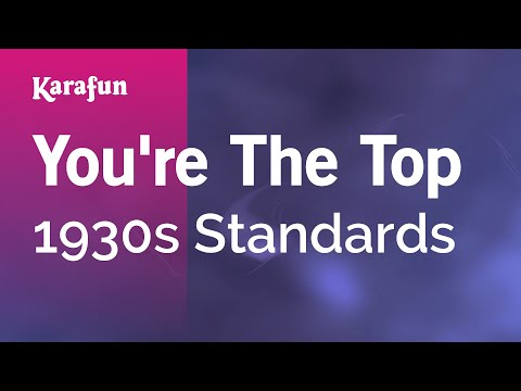 Karaoke You're The Top - 1930s Standards *