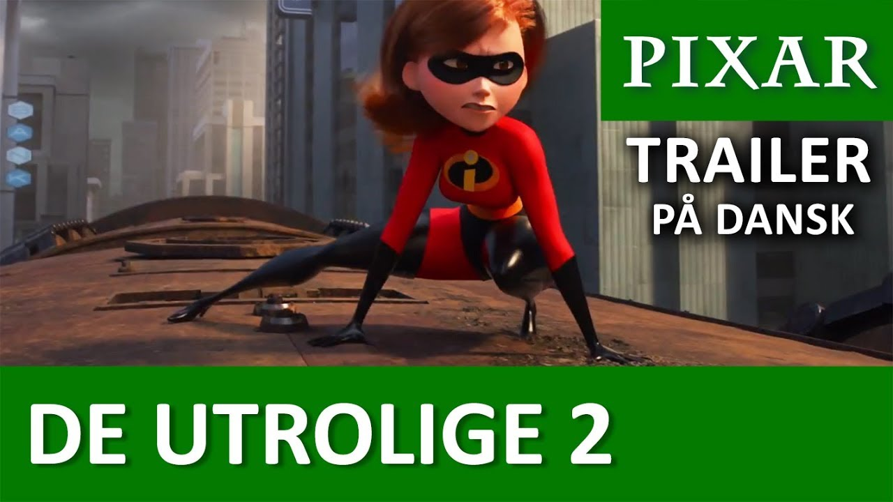 Trailer De Utrolige 2 Youtube