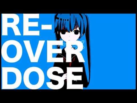【Shinji Hibiki/Sora Suiga】RE-OVERDOSE + ust