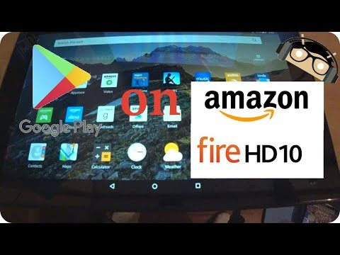 how-to-install-the-google-play-store-on-amazon-kindle-fire-hd-10-(2017)-[manjoume]